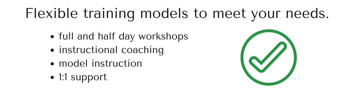 full and half day workshops instructional coaching model instruction 1:1 support
